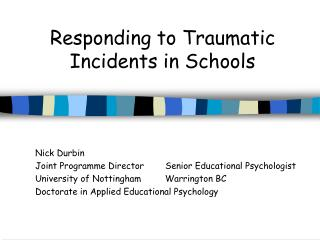 Responding to Traumatic Incidents in Schools