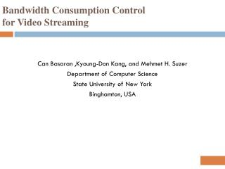 Bandwidth Consumption Control for Video Streaming