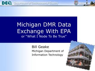 "Michigan DMR Data Exchange With EPA or ""What I Node To Be True"""