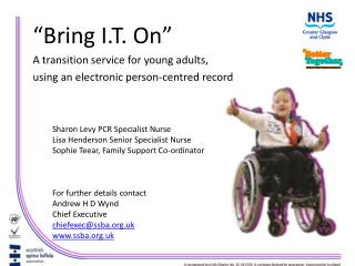 """Bring I.T. On"" A transition service for young adults, using an electronic person-centred record"
