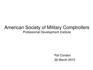 American Society of Military Comptrollers Professional Development Institute