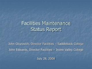 Facilities Maintenance Status Report