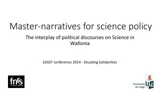 Master-narratives for science policy