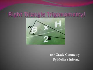 Right Triangle Trigonometry!