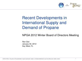 Recent Developments in International Supply and Demand of Propane