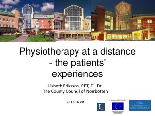 Physiotherapy at a distance - the patients'  experiences