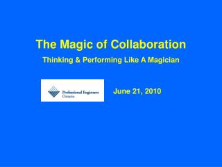 The Magic of Collaboration Thinking & Performing Like A Magician