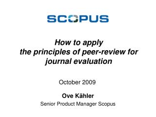 How to apply  the principles of peer-review for journal evaluation