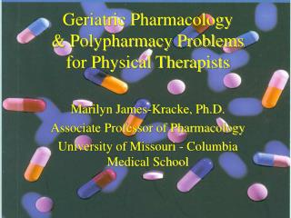 Geriatric Pharmacology & Polypharmacy Problems for Physical Therapists