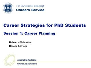 Career Strategies for PhD Students Session 1: Career Planning
