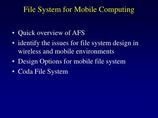 File System for Mobile Computing