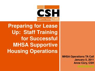Preparing for Lease Up:  Staff Training for Successful  MHSA Supportive Housing Operations