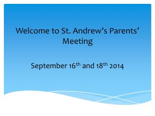 Welcome to St. Andrew's Parents' Meeting