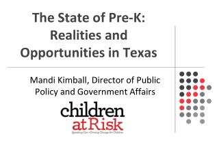 The State of Pre-K: Realities and Opportunities in Texas