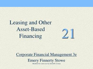 Corporate Financial Management 3e   Emery Finnerty Stowe Modified for course use by Arnold R. Cowan