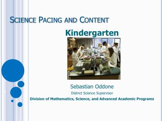 Science Pacing and Content