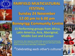 15 Performing groups from Africa, Latin America, Asia, Aboriginal, Middle East and Europe