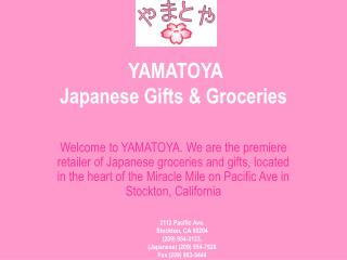 YAMATOYA Japanese Gifts & Groceries