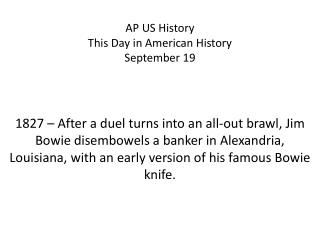 AP US History This Day in American History September  19