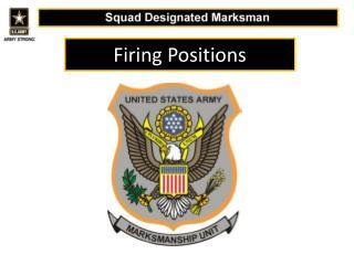 Firing Positions