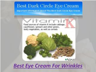 Best Eye Cream For Wrinkles