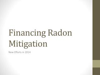 Financing Radon Mitigation