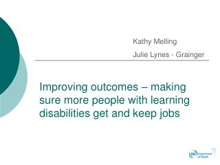 Improving outcomes – making sure more people with learning disabilities get and keep jobs