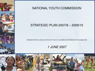 NATIONAL YOUTH COMMISSION STRATEGIC PLAN 2007/8 – 2009/10
