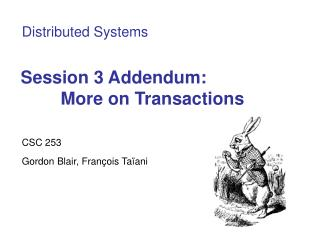 Session 3 Addendum: More on Transactions