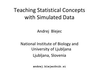 Teaching Statistical Concepts with Simulated Data