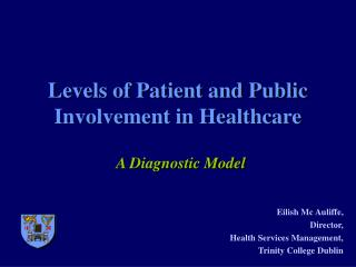 Levels of Patient and Public Involvement in Healthcare