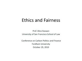 Ethics and Fairness