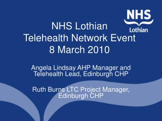 NHS Lothian Telehealth Network Event 8 March 2010