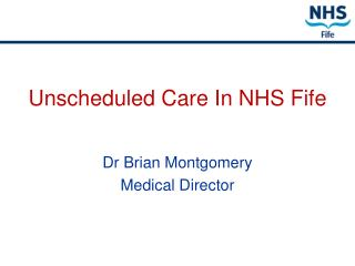 Unscheduled Care In NHS Fife