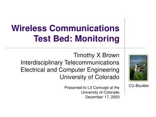 Wireless Communications  Test Bed: Monitoring