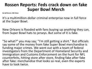 Rossen Reports: Feds crack down on fake Super Bowl Merch By Jeff Rossen, NBC News