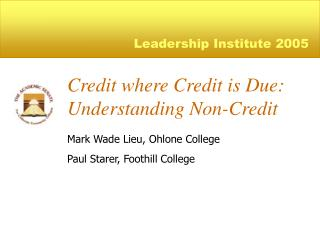 Credit where Credit is Due: Understanding Non-Credit