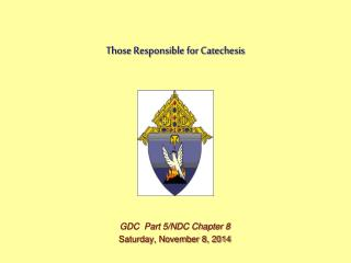 Those Responsible for Catechesis