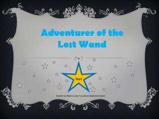 Adventurer  of the  Lost Wand