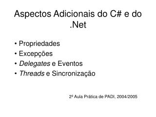 Aspectos Adicionais do C# e do .Net