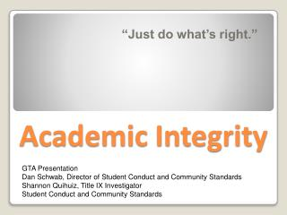 what is academic integrity What is academic integrityno matter what stage of your educational or professional career pursuits, acting with integrity is a we welcome you into our culture of academic excellence and integrity and hope you will help foster and promote ethical and honest behavior in connection with your scholarly.