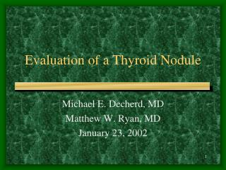 Evaluation of a Thyroid Nodule