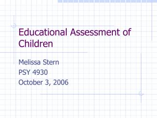 Educational Assessment of Children