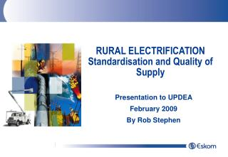 RURAL ELECTRIFICATION Standardisation and Quality of Supply