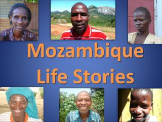 Mozambique  Life Stories
