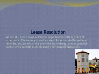 Lease resolution services in fixed fees