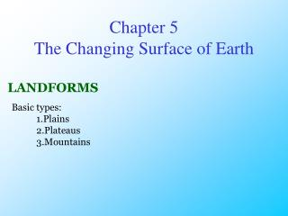 Chapter 5  The Changing Surface of Earth