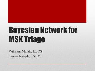 Bayesian Network for MSK Triage