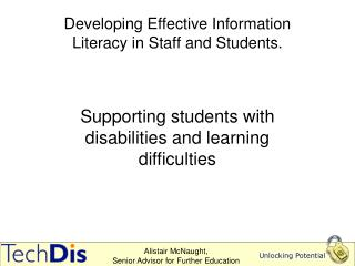 Developing Effective Information Literacy in Staff and Students.