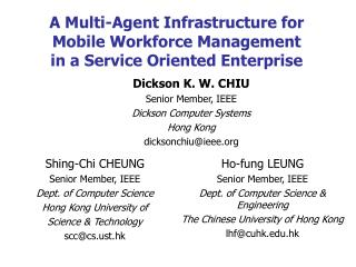 A Multi-Agent Infrastructure for Mobile Workforce Management in a Service Oriented Enterprise